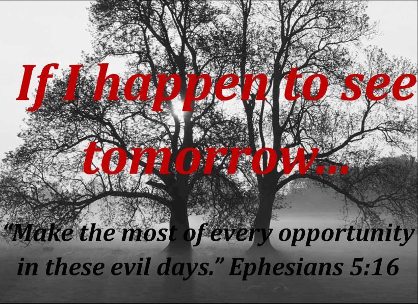 If I see tomorrow